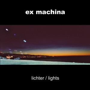 ex machina album artwork -lichter -- lights-