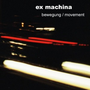 ex machina cover artwork -bewegung -- movement-