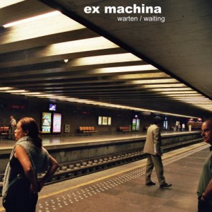 ex machina -warten -- waiting- cover artwork