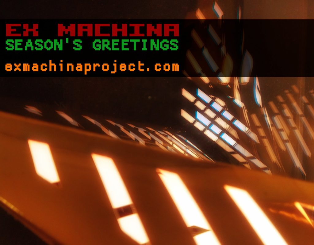 ex machina season's greetings 2020