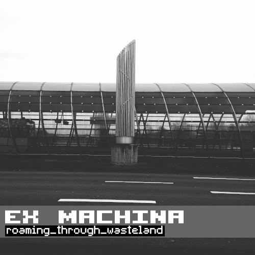 ex machina cover artwork -roaming through wasteland-